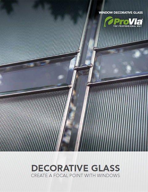 ProVia Decorative Glass for Windows Brochure